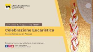 Santa Messa di domenica 17 Maggio 2020