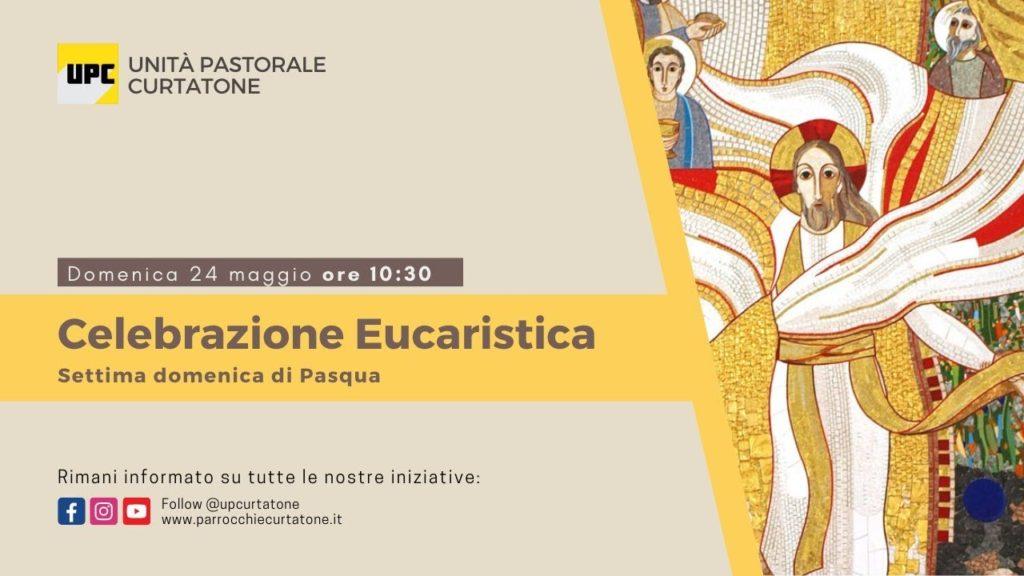 Santa Messa di domenica 24 Maggio 2020