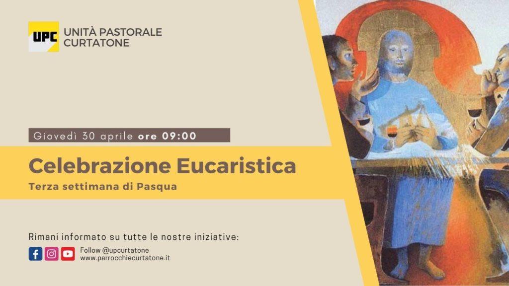 Santa Messa di Giovedì 30 Aprile 2020