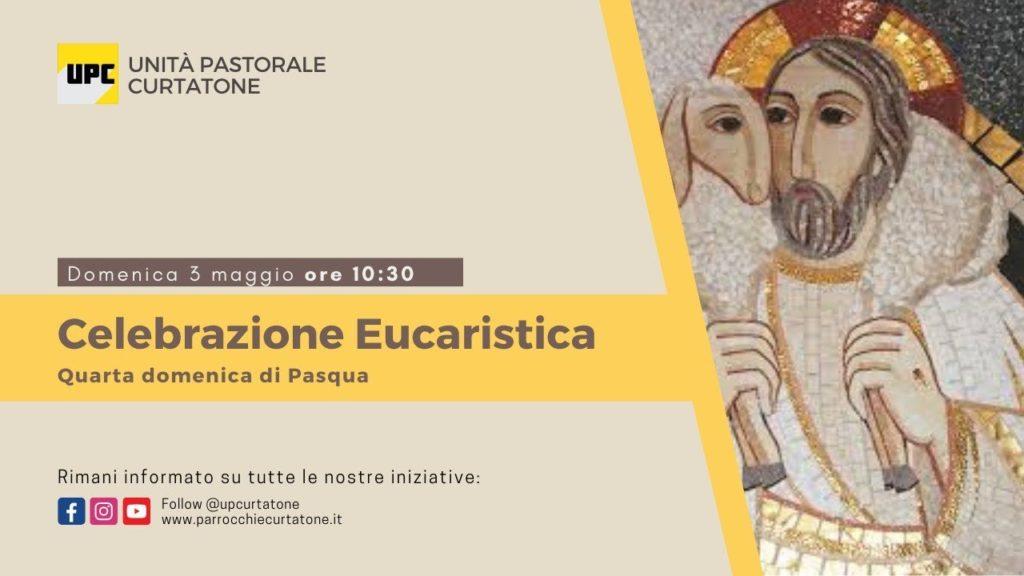 Santa Messa di Domenica 3 Maggio 2020